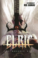 Elric  The Balance Lost : in peril, and the eternal champion...