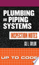 Plumbing and Piping Systems Inspection Notes  Up to Code