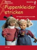 Puppenkleider stricken für Puppen von 45 bis 50 cm Größe