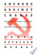 Anchors Against Change