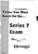 Investopedia's Terms You Must Know for The-- Series 7 Exam