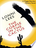 The Corpse In The Cactus A Maggie Reardon Mystery