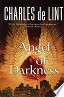Angel Of Darkness : three dark fantasies under the name