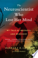 Book The Neuroscientist Who Lost Her Mind