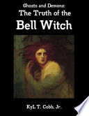 Ghosts and Demons  The Truth of the Bell Witch