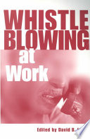 Whistleblowing at Work
