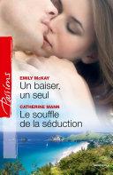 download ebook un baiser, un seul - le souffle de la séduction pdf epub