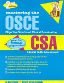 Mastering The Osce Objective Structured Clinical Examination And Csa Clinical Skills Assessment