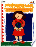 Kids Can Be Aware Ebook