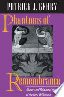 Phantoms Of Remembrance : into the widely discussed topic of...