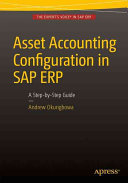 Asset Accounting Configuration in SAP ERP: A Step-by-Step Guide