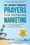 Prayer   the 100 Most Powerful Prayers for Network Marketing   2 Amazing Bonus Books to Pray for Home Based Business and Passive Income