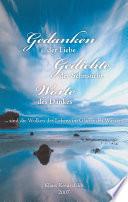 Gedanken der Liebe - Gedichte der Sehnsucht - Worte des Dankes ... sind die Wolken des Lebens im Glanze des Wassers
