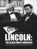 download ebook lincoln: the black man\'s advocate pdf epub
