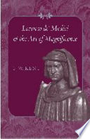 Lorenzo De  Medici and the Art of Magnificence
