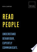 Read People Understand Behaviour Expertly Communicate