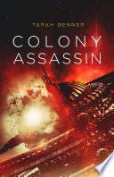Colony Assassin