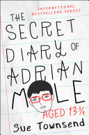The Secret Diary Of Adrian Mole, Aged 13 3/4 : in this first encounter with a...
