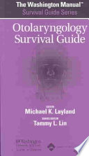 The Washington Manual Otolaryngology Survival Guide