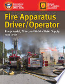 Fire Apparatus Driver Operator  Pump  Aerial  Tiller  and Mobile Water Supply
