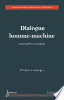 Dialogue homme machine    Conception et enjeux