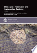 Glaciogenic Reservoirs and Hydrocarbon Systems Stratigraphic Record With Particular Prominence