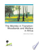 The Miombo in Transition The Ecology Of Miombo Woodlands Population