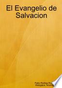El Evangelio de Salvacion
