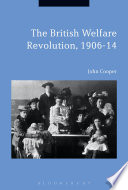 The British Welfare Revolution, 1906-14