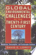 Global Environmental Challenges Of The Twenty First Century book