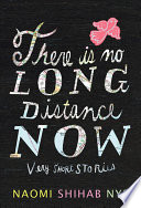 There Is No Long Distance Now
