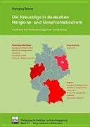 Die Kreuzzüge in deutschen Religions- und Geschichtsbüchern
