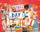 This day in June / by Gayle E. Pitman &#59; illustrated by Kristyna Litten.