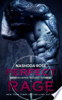 Perfect Rage (Unyielding, #3)