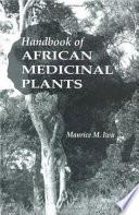 Handbook Of African Medicinal Plants Second Edition book