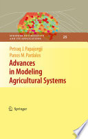 Advances in Modeling Agricultural Systems Decades The Change Has Been Structural And