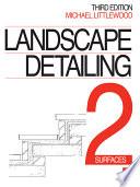 Landscape Detailing  Surfaces