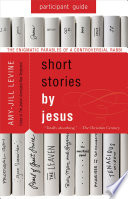 Short Stories by Jesus Participant Guide