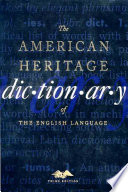 The American Heritage Dictionary of the English Language  Anne H  Soukhanov