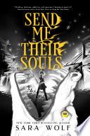 Send Me Their Souls Book PDF