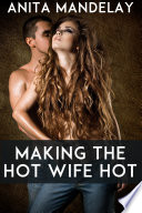 Making The Hot Wife Hot