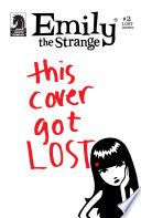 Emily the Strange  2  The Lost Issue