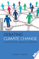 Debating Climate Change : business in safeguarding the environment....