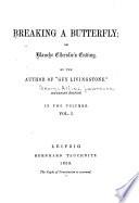 Breaking a Butterfly, Or, Blanche Ellerslie's Ending
