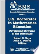U S  Doctorates in Mathematics Education