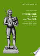 Stadtrecht, Roland und Pranger