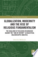 Globalization Modernity And The Rise Of Religious Fundamentalism