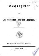Vollständiges Bücher-Lexikon enthaltend die vom Jahre 1750 bis Ende des Jahres 1910 in Deutschland und in den angrenzenden Ländern gedruckten Bücher