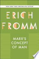 Marx S Concept Of Man