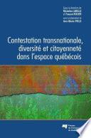 Contestation Transnationale, Diversité et Citoyenneté Dans L'Espace Québécois